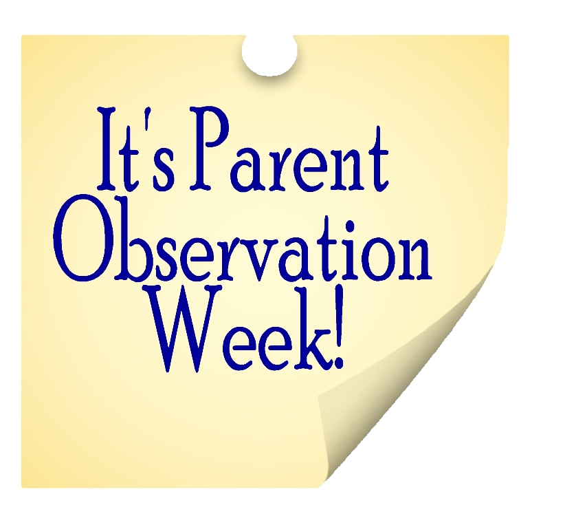Parent Observation Week